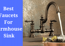 Best Faucets for Farmhouse Sink