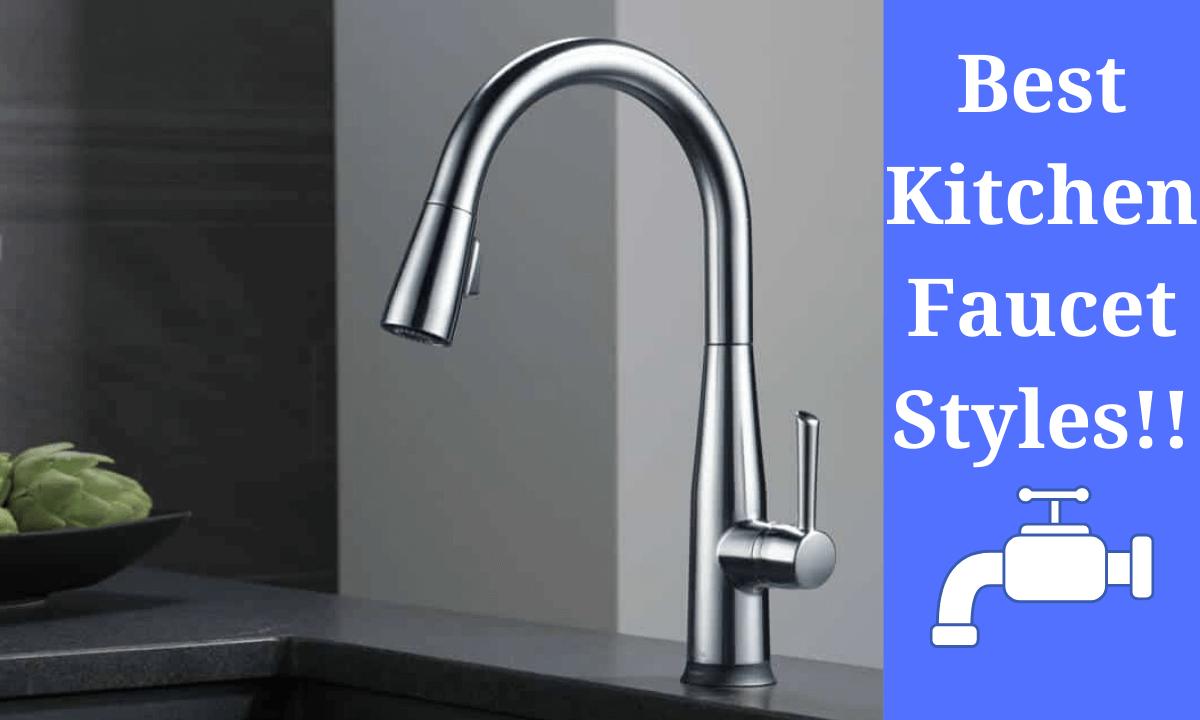 Kitchen Faucet Styles